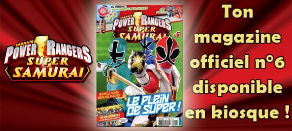 ton magazine power rangers n 6 est en kiosque. Black Bedroom Furniture Sets. Home Design Ideas